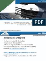 Aula 1 - Física e Matemática Aplicada à Arquitetura