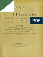La magie et lhypnose  recueil de faits et dexpériences justifiant et prouvant les enseignements de loccultisme Papus, 1865-1916 by Papus, Gérard Encausse (z-lib.org).pdf