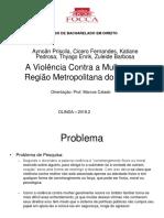 Direito Noite B - 2018.2 - Violência contra a Mulher - Aynoan, Cicero, Katiane, Thyago, Zuleide.pdf
