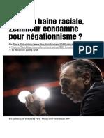Après la haine raciale, Zemmour condamné pour négationnisme ? - Libération