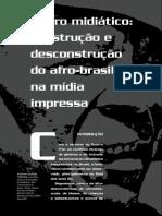 Negro miditático construção e desconstrução do afro-brasileiro na mídia impressa.pdf