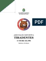 2016 - LIVRO ASSOCIAÇÃO ESPORTIVA TIRADENTES - O TIGRE DA PM - HISTÓRIA E EVOLUÇÃO.pdf