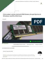 Cómo saber cuánta memoria RAM tienes y de qué tipo es, en Windows, macOS y GNU_Linux
