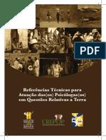 Conselho Federal de Psicologia. Referências Técnicas para Atuação das(os) Psicólogas(os) em Questões relativas a terra.pdf