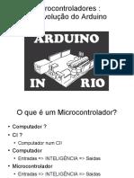 microcontroladoresrevolucaoarduino-1285028250-phpapp02