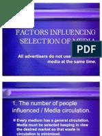 FACTORS INFLUENCING SELECTION OF MEDIA2003