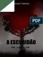 A_ESCURIDAO_DE_CADA_UM_Autoria_coletiva.pdf
