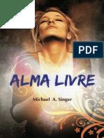 Alma Livre - Michel A. Singer