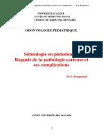 semiologie et pedodontie rappel sur les pathologies carieuses ets ses complications