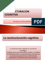 CLASE 9 REESTRUCTURACION COGNITIVA clase