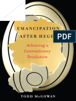 Emancipation After Hegel Achieving a Contradictory Revolution by Todd McGowan (z-lib.org).epub