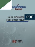 Gestión Pública & Control - Guía Normativa Explicada Covid-19