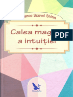 Florence Scovel Shinn - Calea magica a intuitiei (A5)