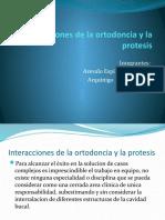 Interacciones de la ortodoncia y la protesis