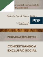 Aula 5 - Exclusão Social  e a Psicologia Social