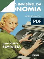 Katrine Marçal - O Lado Invisível Da Economia