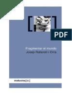 Josep Rafanell i Orra - Fragmentar el mundo