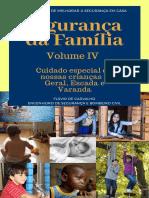 Cuidados no lar - Volume IV Geral, Escada e Varanda
