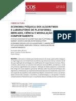 BRUNO, BENTES, FALTAY. ECONOMIA PSÍQUICA DOS ALGORITMOS E LABORATÓRIO DE PLATAFORMA - mercado, ciência e modulação do comportamento