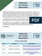 Matemática - videoaulas - 12ª semana - 29.6 a 3.7