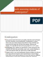 How Are Schools Assessing Students of Kindergarten