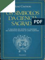 Os símbolos da ciência sagrada - Renê Guénon