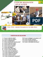 2.2 MET. SOLD. EXERCÍCIOS DE SOLDAGEM E APLICAÇÕES 13.1.1.pptx