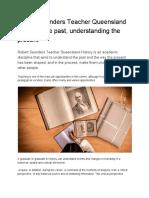 Robert Saunders Teacher Queensland Knowing the Past, Understanding the Present