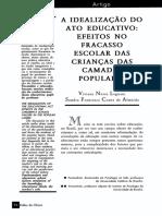 A  IDEALIZAÇÃO   DO   ATO   EDUCATIVO   EFEITOS   NO   FRACASSO ESCOLAR   DAS   CRIANÇAS   DAS   CAMADAS POPULARES.pdf