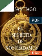 El Secreto De Nostradamus_ - J. M. Santiago