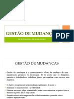 GESTÃO DE PROCESSOS DE MUDANÇAS