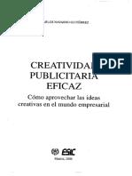 Navarro, Carlos. (2006). Creatividad Publicitaria Eficaz. ISBN 84-7356-434-0.pdf