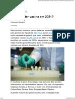 Brasil vai ter vacina em 2021