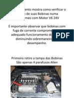 Bobinas V6 24V