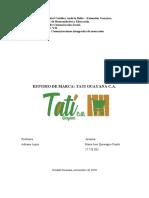 ESTUDIO DE LA MARCA TATI GUAYANA .C.A.