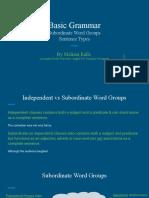 basic grammar subordinate word groups sentence types  1