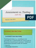 Testing vs. Assessment