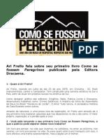 Ari Frello fala sobre seu primeiro livro Como se fossem Peregrinos publicado pela Editora Dracaena