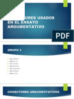 CONECTORES USADOS EN EL ENSAYO ARGUMENTATIVO.pptx