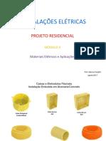 INSTALAÇÕES ELÉTRICAS PROJETO RESIDENCIAL MÓDULO II Materiais Elétricos e Aplicações.pdf