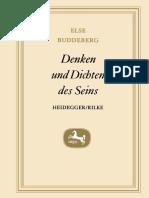 BUDDEBERG, Else. Denken und Dichten des Seins Heidegger · Rilke