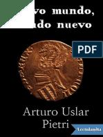 Nuevo mundo mundo nuevo - Arturo Uslar Pietri.pdf