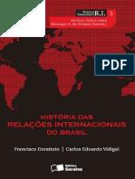 História Das Relações Internacionais Do Brasil by Francisco Doratioto, Carlos Vidigal (Z-lib.org)