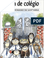 Affonso Romano de Sant'Anna. Porta de colégio e outras crônicas