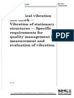 [BS ISO 14964-2000] -- Mechanical vibration and shock. Vibration of stationary structures. Specific requirements for quality management in measurement and evaluation of vibr