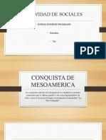 CONQUISTA DE MESOAMERICA.pptx