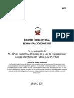 Informe Preelectoral de la Administración 2006 – 2011