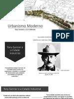 Urbanismo Moderno - Tony Garnier_Le Corbusier