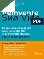 Reinvente Sua Vida Um guia para Mudança de Comportamentos - 1ª Edição - Jeffrey E. Young - 2020.pdf · versão 1 (3)