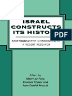 Israel Constructs Its History Deuteronomistic Historiography in Recent Research